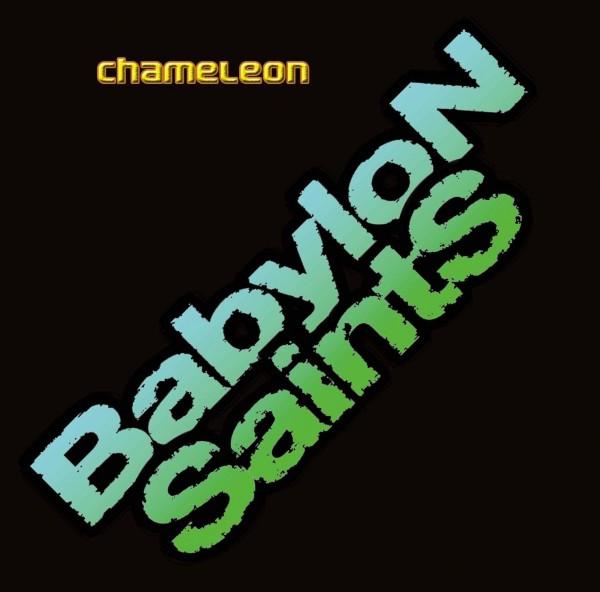 Babylon Saints EP Chameleon